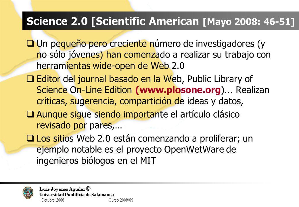 Science 2.0 [Scientific American [Mayo 2008: 46-51]